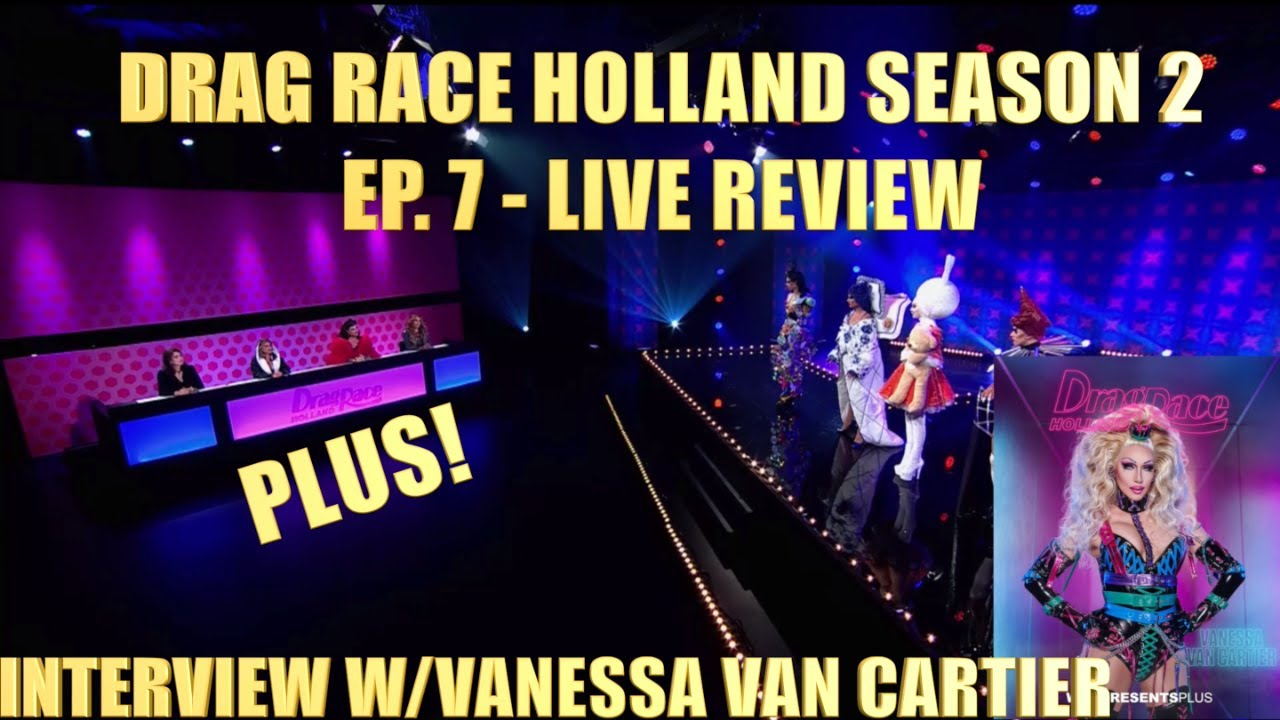 Download Drag Race Holland Season 2 Ep.7- Live Review & Interview with Vanessa Van Cartier