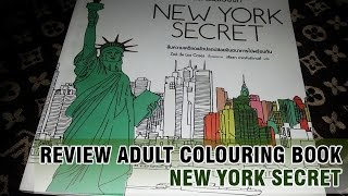 Review Adult Colouring Book Ep.4   New York Secret