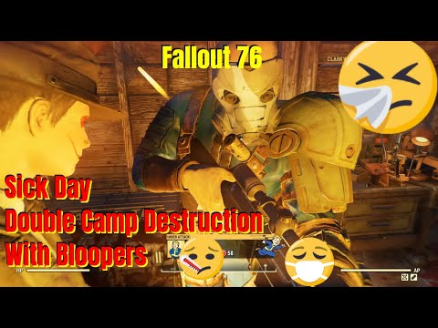 Fallout 76 - Sick Day PVP Double Camp Destruction And Bloopers Video thumbnail