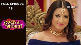 Ishq Mein Marjawan  Season1  Episode9