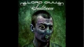 Lord Qiuu - Soulstream
