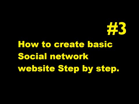 How to create your own social network website part 3 ESK TV
