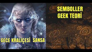 Night Queen Sansa // Mağaradaki Semboller // Game Of Thrones Teori
