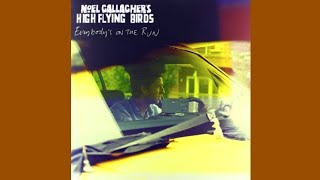"""Everybody's On the Run"" (Audio) - Noel Gallagher's High Flying Birds"