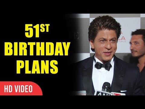 Shahrukh Khan 51 Birthday Plans | Shahrukh Khan Birthday Planings 2017