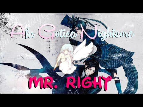 Nightcore ~ Mr.Right [Lyrics]