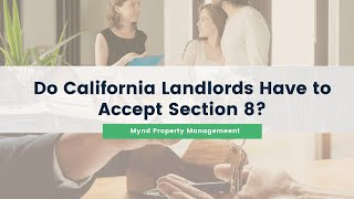 Do California Landlords Have to Accept Section 8?