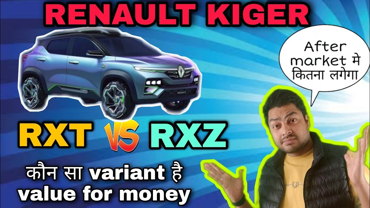 Renault Kiger RXT vs RXZ | Features Comparison with cost | कौन सा है value for money variant ?