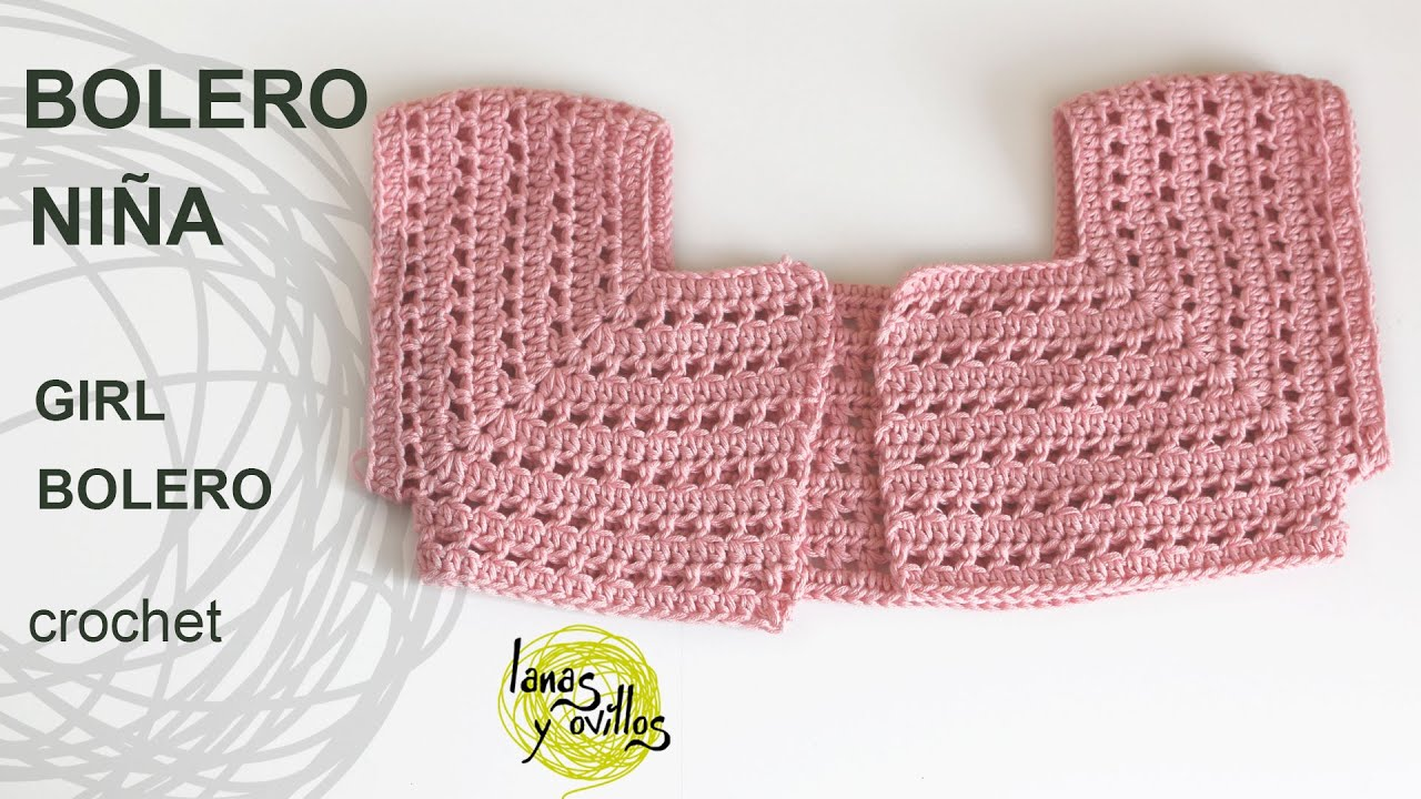 Tutorial Bolero Fácil Niña Crochet o Ganchillo - YouTube