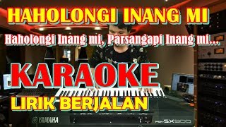KARAOKE - HAHOLONGI INANG MI [Style Voice]