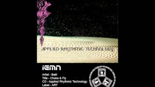 (((IEMN))) Balil - Choke & Fly - Applied Rhythmic Technology 1993 - Techno, IDM - Black Dog, Plaid