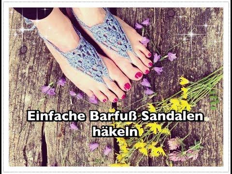Einfache Barfuß Sandalen häkeln / Strand Sandalen häkeln - YouTube