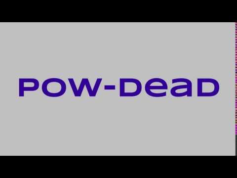 Pow-Dead Canal ER