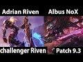 [ Adrian Riven ] Riven vs Fiora [ Albus NoX ] Top - Adrian Riven Stream Patch 9.3