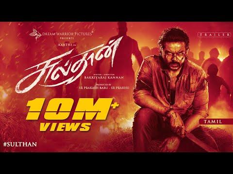 SULTHAN - Official Trailer (Tamil) | Karthi, Rashmika | Vivek - Mervin | Bakkiyaraj Kannan | 4K