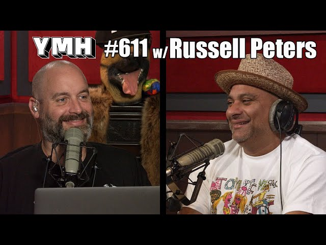 Your Mom's House Podcast - Ep.611 w/ Russell Peters