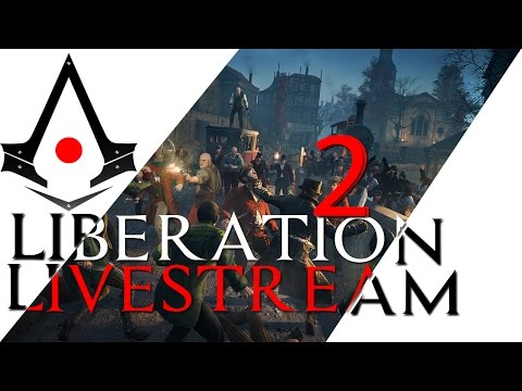 Assassin's Creed: Syndicate Liberation Livestream #2! City of London