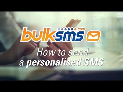 BulkSMS Text Messenger - How To Send A Personalised SMS Message