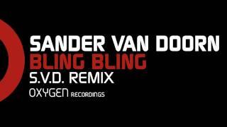 Sander van Doorn - Bling Bling! (S.V.D. Remix)