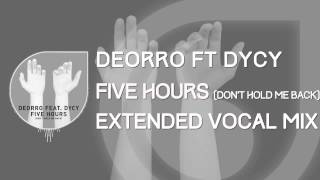 Deorro Ft. DyCy - Five Hours (Don