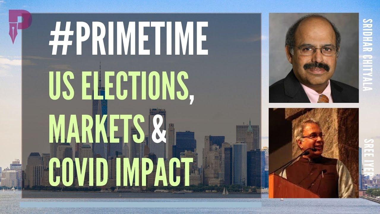 #PGurusPrimeTime 2021 curtain raiser - the US Elections, markets and Covid impact