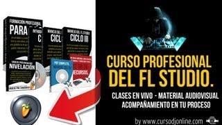 Curso Online Profesional del FL Studio - Clases en Vivo