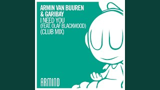 I Need You (feat. Olaf Blackwood) (Club Mix)