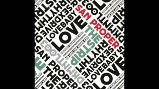 San Proper - Love Baby Love (DKMNTL003)