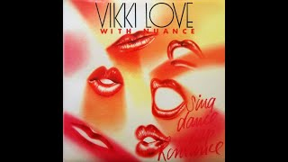 Vikki Love & Nuance - Just love you 1985