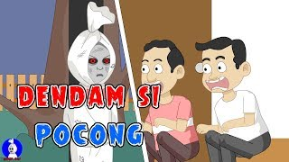 Dendam Si Pocong ☠Tuyul Dikerjain☠Funny Cartoon☠Horor Lucu Episode 46