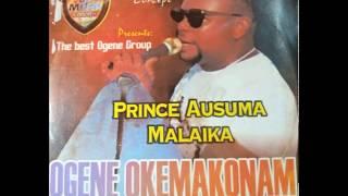 PRINCE AUSUMA MALAIKA    OGENE OKEMAKONAM (OFFICIAL)