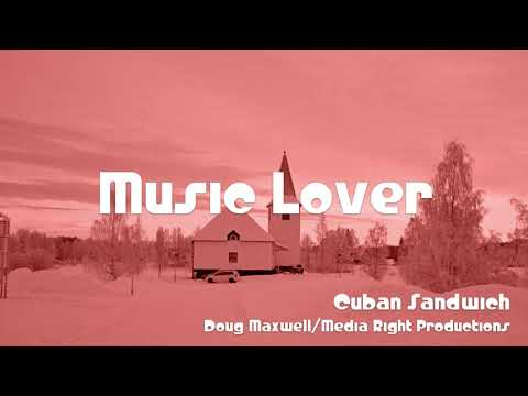 🎵 Cuban Sandwich - Doug Maxwell/Media Right Productions 🎧 No Copyright Music 🎶 YouTube Audio Library