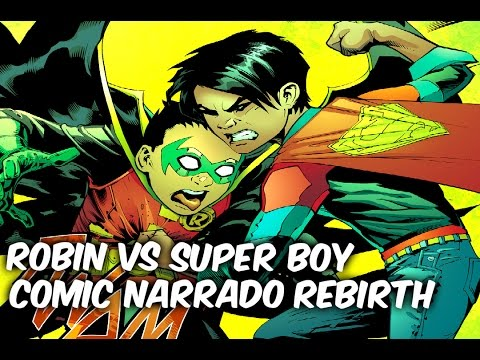 """SUPERBOY Vs ROBIN """"LOS SUPER HIJOS REBIRTH"""" Comic Narrado @SoyComicsTj"""