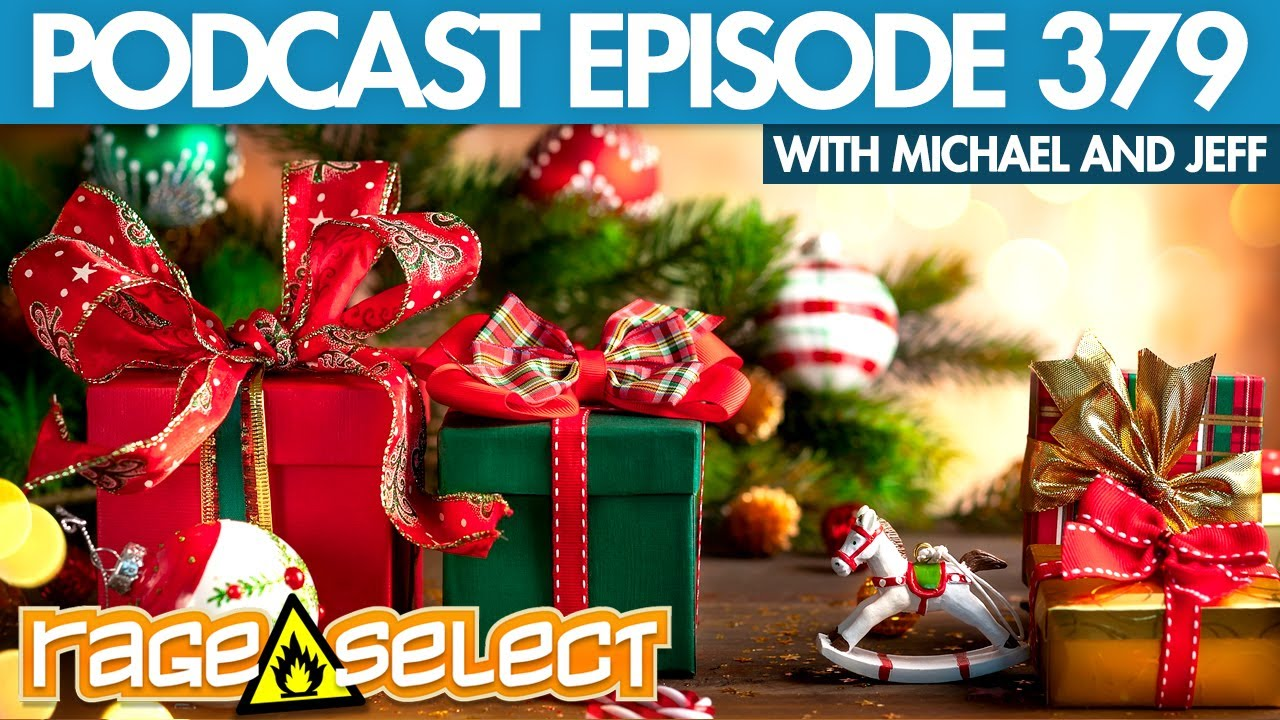 The Rage Select Podcast: Episode 379 with Michael and Jeff!