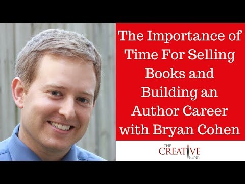 the-importance-of-time-for-selling-books-and-building-an-author-career-with-bryan-cohen