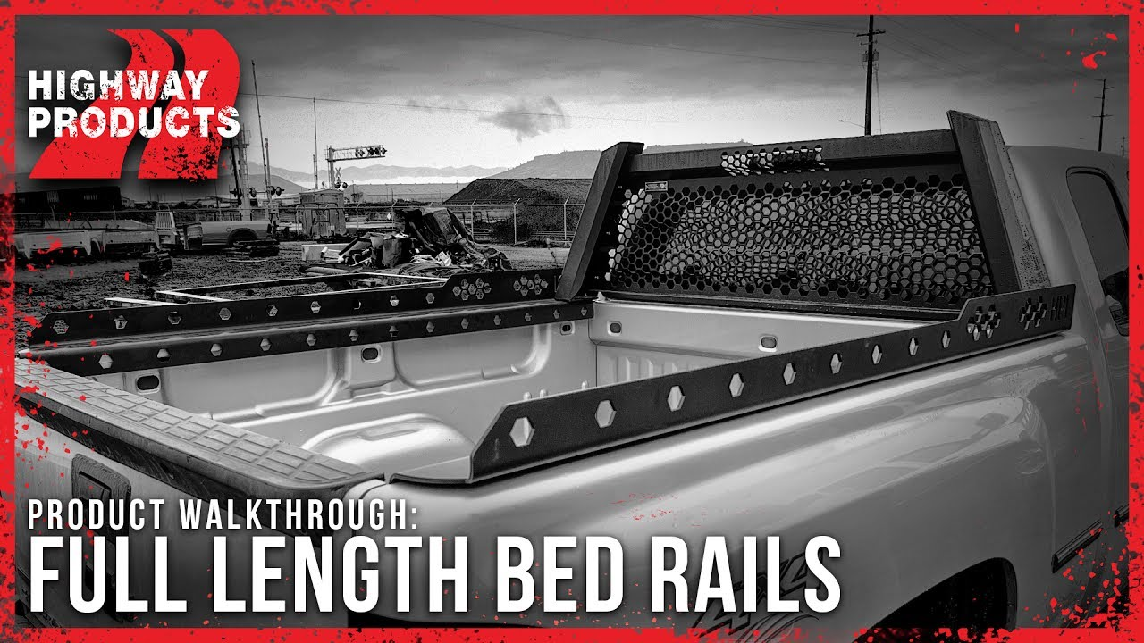 Highway Products Full Length Bed Rails Youtube