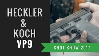 Heckler & Koch VP9 pistol @ Shot Show 2017