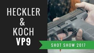 Heckler & Koch VP9 pistol @ Shot Show 2017