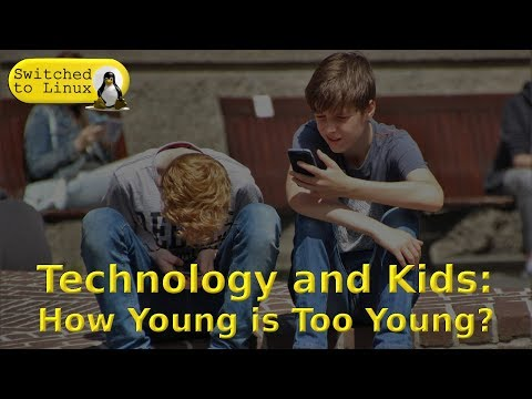 Kids and Tech: How Young is Too Young?