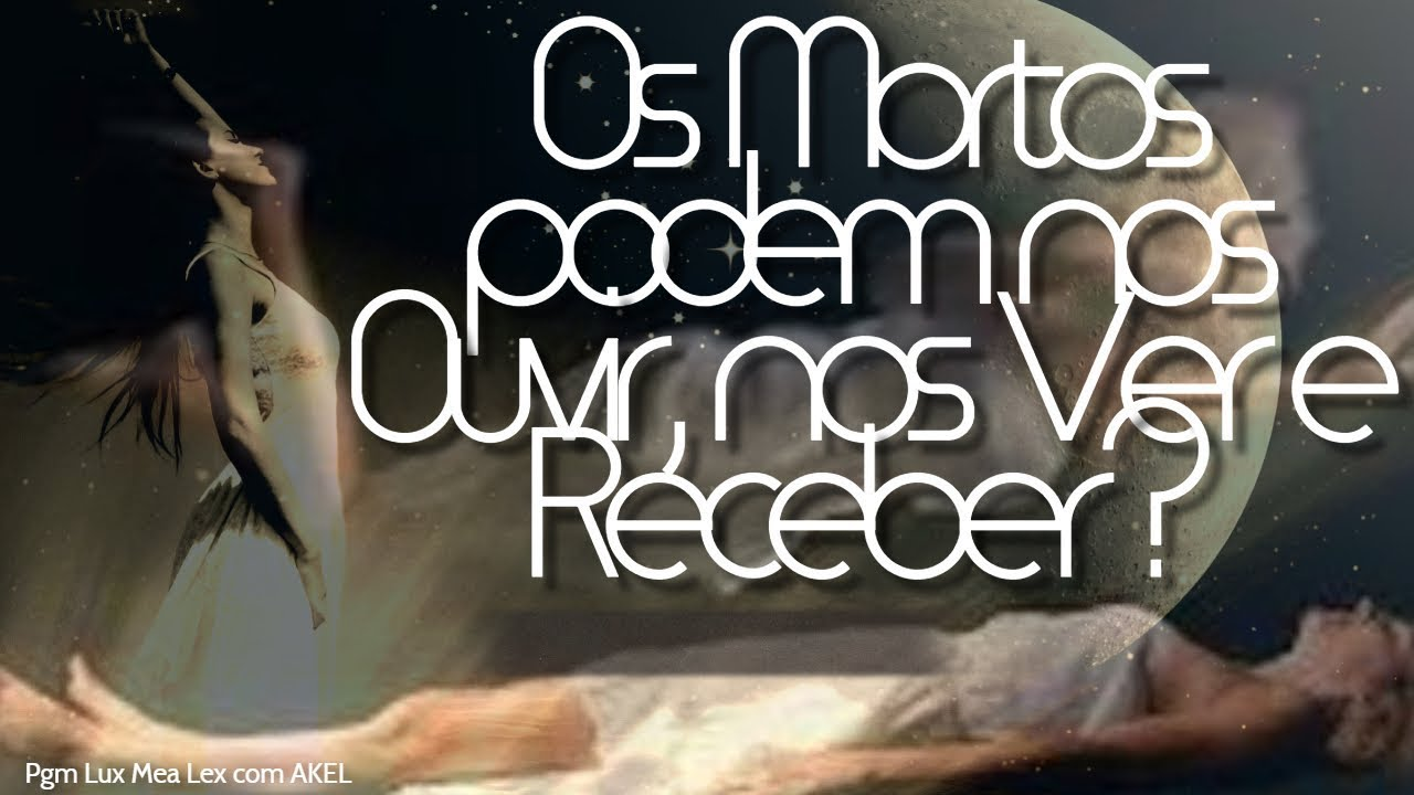 ✅ Os #MOR-TOS estão MOR-TOS? Ou eles Podem nos VER, OUVIR e RECEBER? ✡ E Tbm: #ContagemRegressiva!