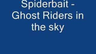 Spiderbait - Ghostriders in the sky