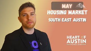 Housing Market Update | May stats in June 2021 | South East Austin TX