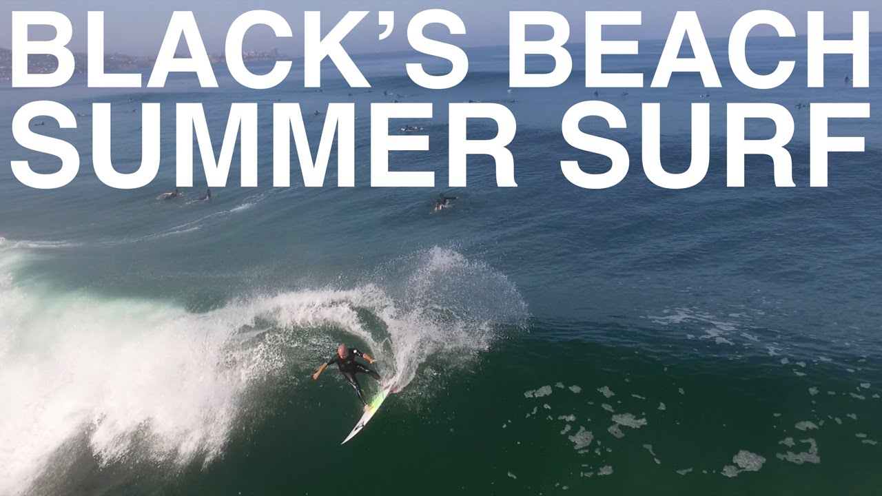Black's Beach Summer Surf 2016
