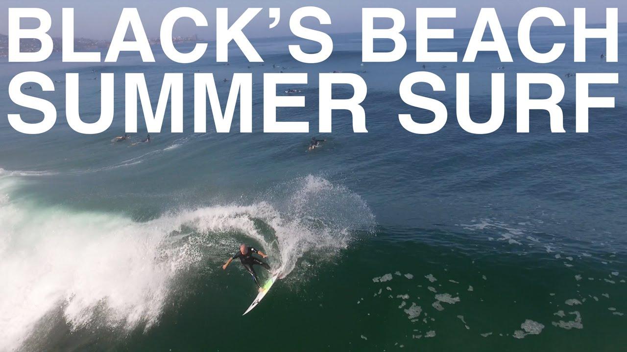 Black's Beach Summer Surf 2016