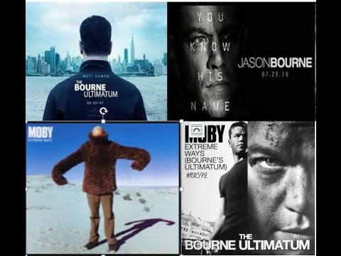 Moby - Extreme Ways 10 versions Jason Bourne Identity,Supremacy,Ultimatum,Legacy