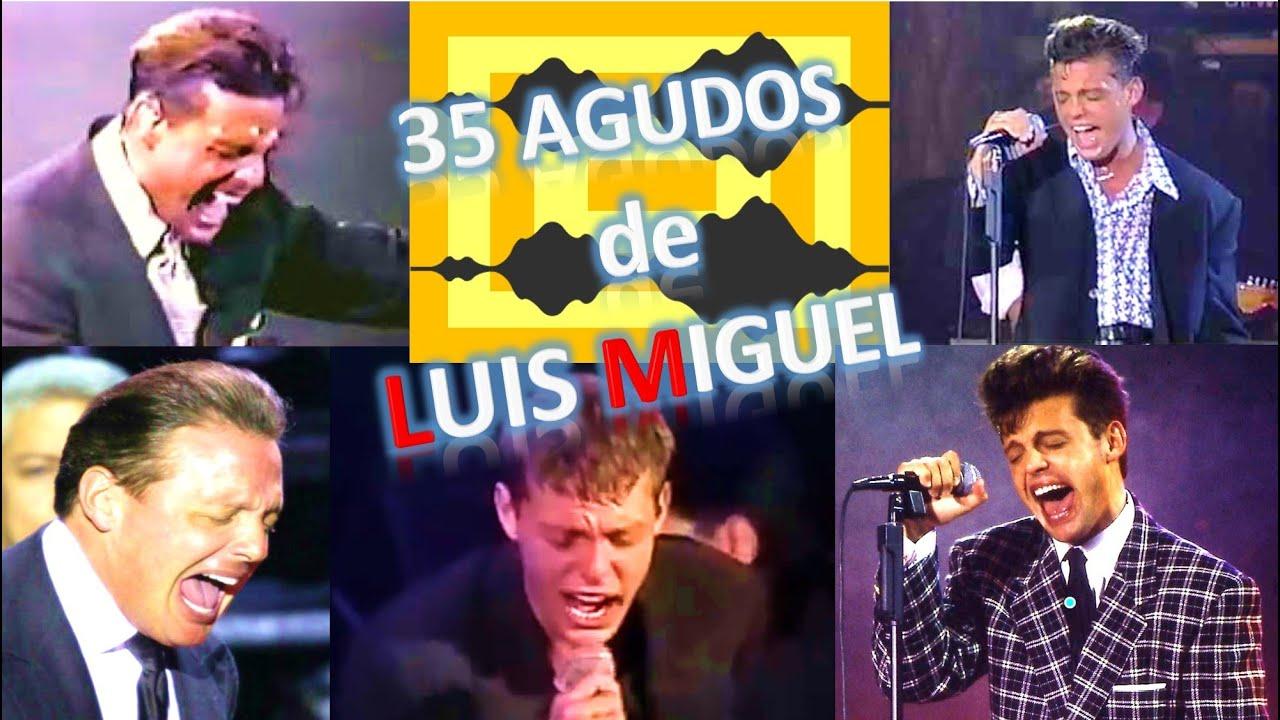 LUIS MIGUEL: EL HOMBRE QUE AMA HACER AGUDOS. 35 AGUDOS COMPILACION DE AGUDOS EN TODA SU CARRERA