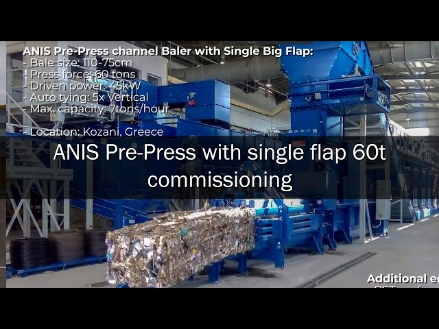 ANIS Pre-press Baler with Single Flap 60t commissioning