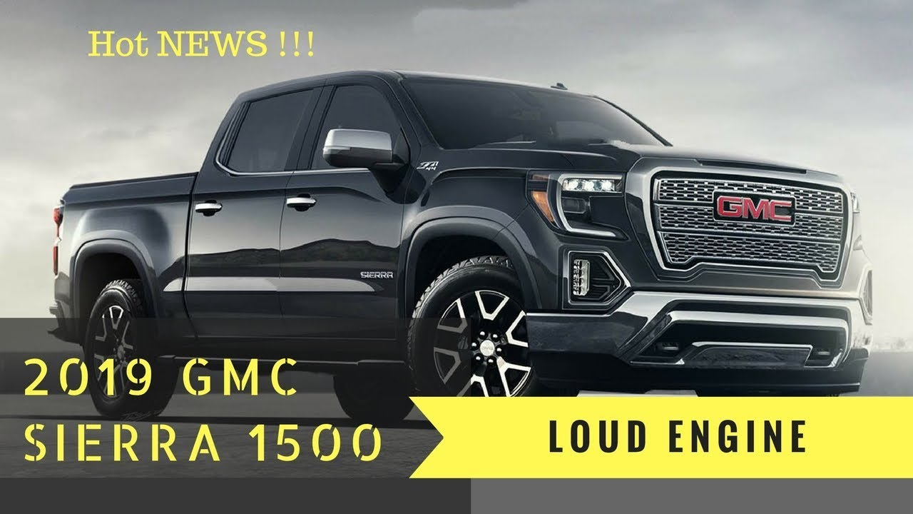 Hot News!!! 2019 GMC Sierra 1500 Redesign and Preview ...