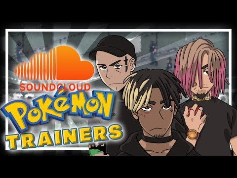 SoundCloud Rappers as Pokemon Trainers (XXXtentacion, Lil Pump, adam22, Buffet Boys + more)