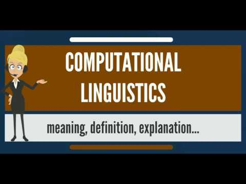 What is COMPUTATIONAL LINGUISTICS? What does COMPUTATIONAL LINGUISTICS mean?